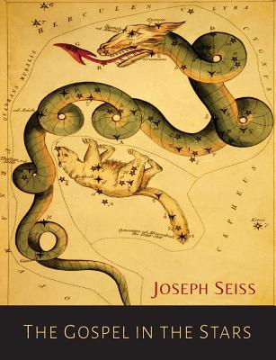 The Gospel in the Stars - Seiss, Joseph a