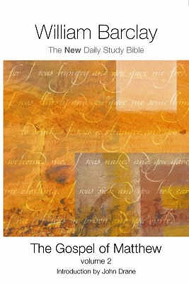 The Gospel of Matthew: v.2 - Barclay, William, and Foster, Linda (Volume editor), and Drane, John W. (Foreword by)
