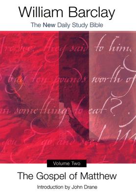 The Gospel of Matthew - Barclay, William