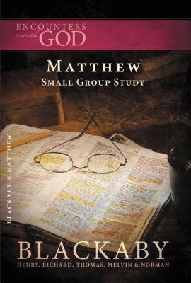 The Gospel of Matthew - Blackaby, Henry
