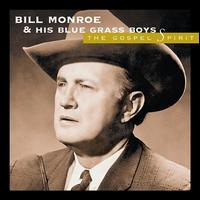 The Gospel Spirit - Bill Monroe