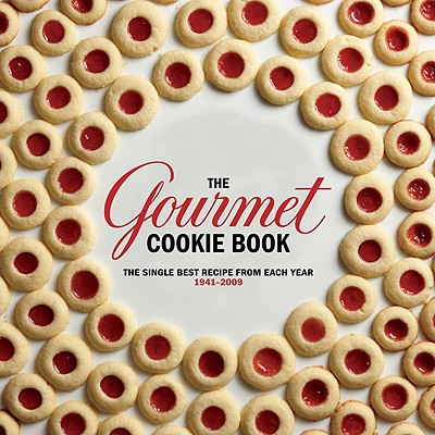 The Gourmet Cookie Book: The Single Best Recipe from Each Year 1941-2009 - Gourmet Magazine