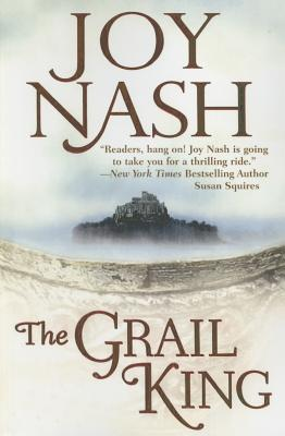 The Grail King - Nash, Joy