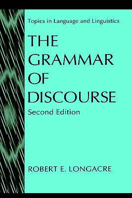 The Grammar of Discourse - Longacre, Robert E