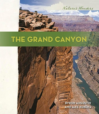 The Grand Canyon - Augustin, Byron, and Kubena, Jake