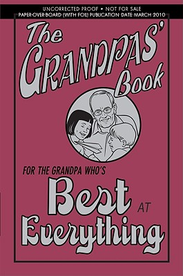 The Grandpas' Book: For the Grandpa Who's Best at Everything - Gribble, John