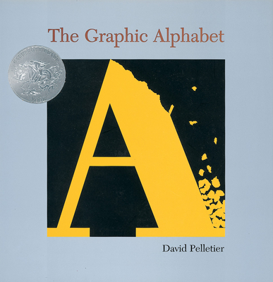 The Graphic Alphabet - Pelletier, David L
