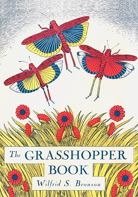 The Grasshopper Book - Bronson, Wilfrid Swancourt