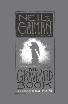 The Graveyard Book - Gaiman, Neil, and McKean, Dave