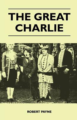 The Great Charlie - Payne, Robert
