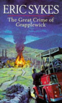 The Great Crime of Grapplewick - Sykes, Eric