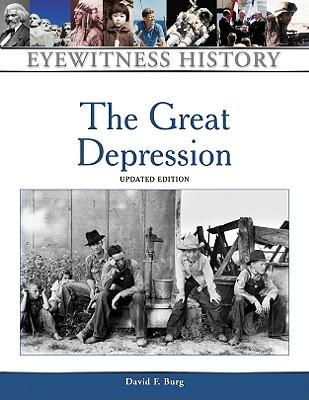 The Great Depression - Burg, David F