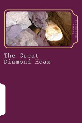 The Great Diamond Hoax - Harpending, Asbury