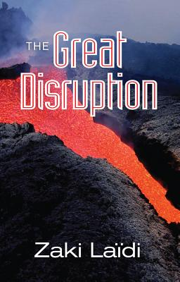 The Great Disruption - Ladi, Zaki