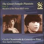 The Great Female Pianists, Vol 2: Cécile Chaminade & Genevieve Pitot