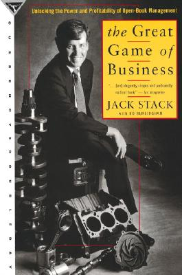 The Great Game of Business - Stack, Jack, and Burlingham, Bo