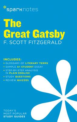 The Great Gatsby - Sparknotes, and Fitzgerald, F Scott