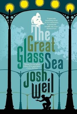 The Great Glass Sea - Weil, Josh