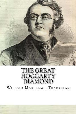 The Great Hoggarty Diamond - Thackeray, William Makepeace