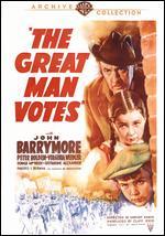 The Great Man Votes - Garson Kanin