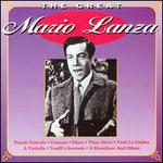 The Great Mario Lanza - Mario Lanza (tenor); Ray Sinatra (conductor)