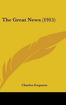 The Great News (1915) - Ferguson, Charles