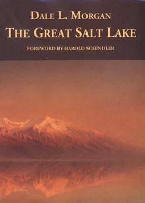 The Great Salt Lake - Morgan, Dale L