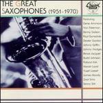 The Great Saxophones (1951-1970)
