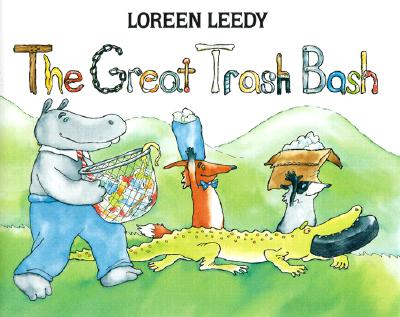 The Great Trash Bash - Leedy, Loreen