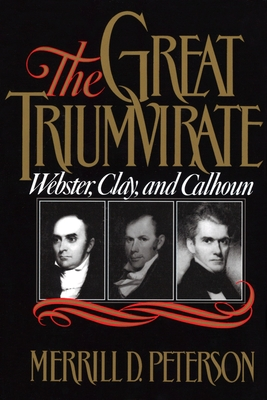 The Great Triumvirate - Peterson, Merrill D