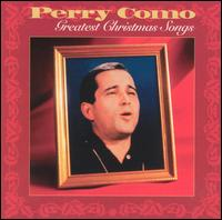 The Greatest Christmas Songs - Perry Como