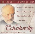 The Greatest Classical Hits of Tchaikovsky