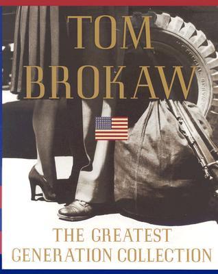 The Greatest Generation - Brokaw, Tom
