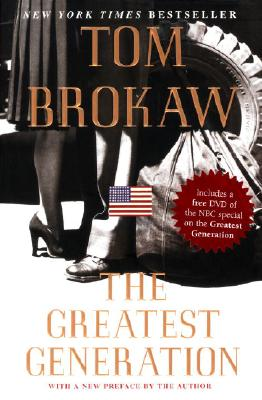 The Greatest Generation - Brokaw, Tom
