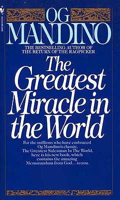 The Greatest Miracle in the World - Mandino, Og
