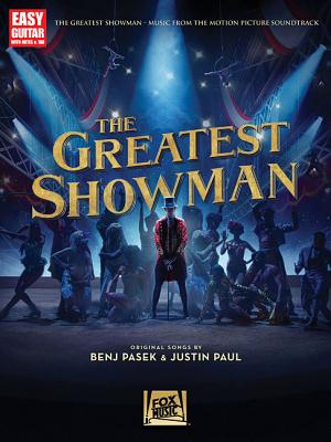 The Greatest Showman: Music from the Motion Picture Soundtrack - Pasek, Benj (Composer), and Paul, Justin (Composer)