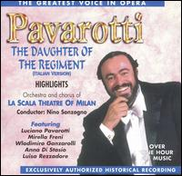 The Greatest Voice in Opera: Highlights from The Daughter of the Regiment - Angelo Mercuriali (vocals); Anna di Stasio (vocals); Giuseppe Morresi (vocals); Luciano Pavarotti (vocals);...