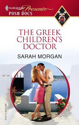 The Greek Children's Doctor - Morgan, Sarah
