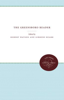 The Greensboro Reader - Watson, Robert (Editor)