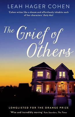 The Grief of Others - Cohen, Leah