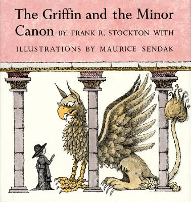 The Griffin and the Minor Canon - Stockton, Frank Richard
