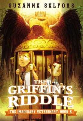 The Griffin's Riddle - Selfors, Suzanne