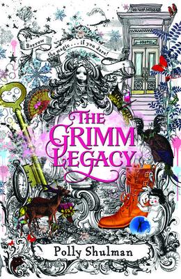 The Grimm Legacy - Shulman, Polly