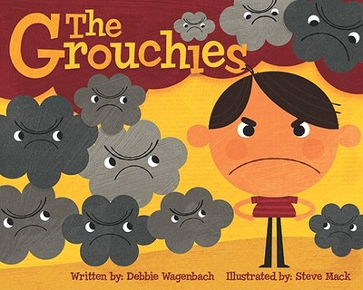 The Grouchies - Wagenbach, Debbie