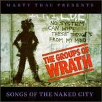 The Groups of Wrath: Songs of the Naked City