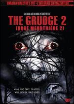 The Grudge 2 [Unrated Director's Cut] - Takashi Shimizu