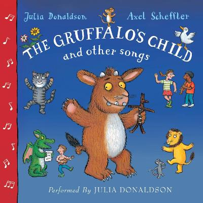 The Gruffalo's Child and Other Songs - Donaldson, Julia (Read by)