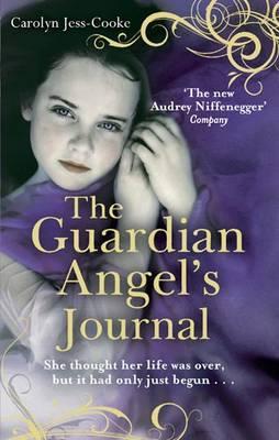 The Guardian Angel's Journal - Jess-Cooke, Carolyn