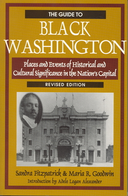 The Guide to Black Washington, Revised Illustrated Edition - Fitzpatrick, Sandra