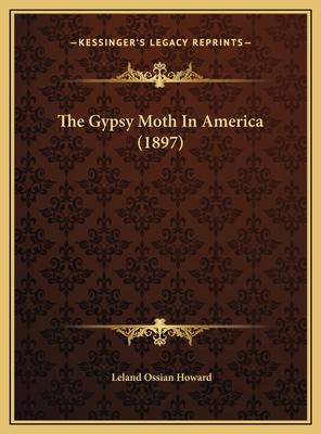 The Gypsy Moth in America (1897) - Howard, Leland Ossian